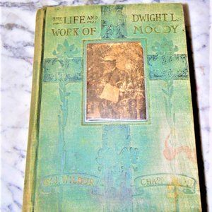 The Life and Work of D. L. Moody (Dwight Lyman)